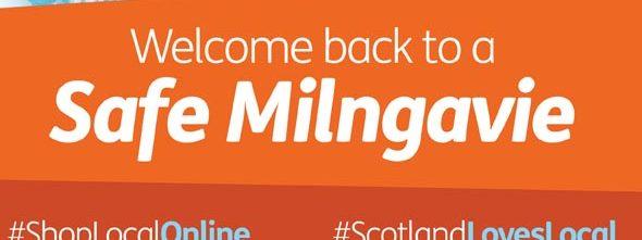 Milngavie News Welcome Back to a SafeMilngavie