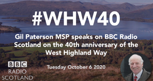 West Highland Way 40th Anniversary. Gil Paterson MSP talking about the West Highland Way to BBC Radio Scotland